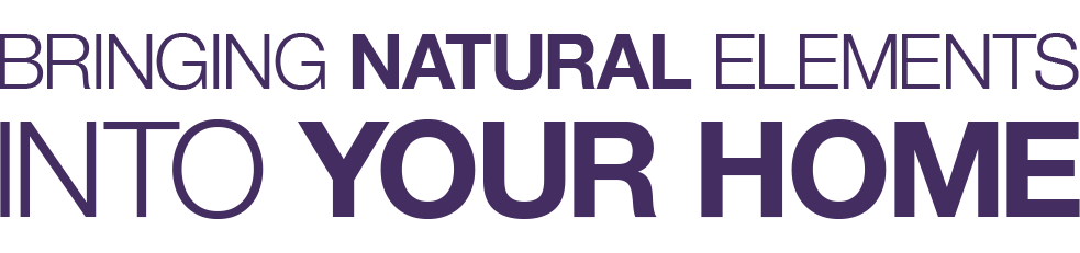 natural elements into your home