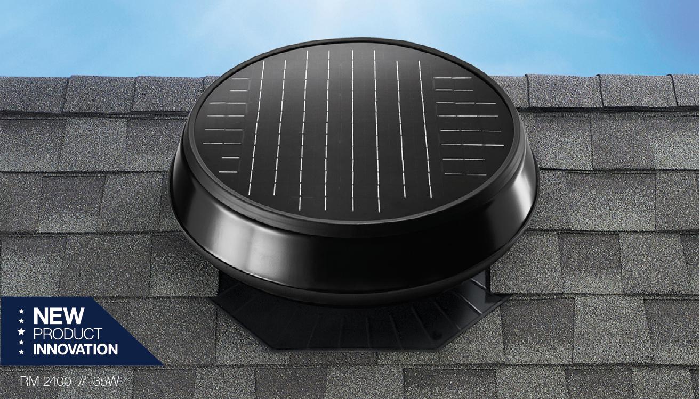 New RM 2400 solar attic fan.